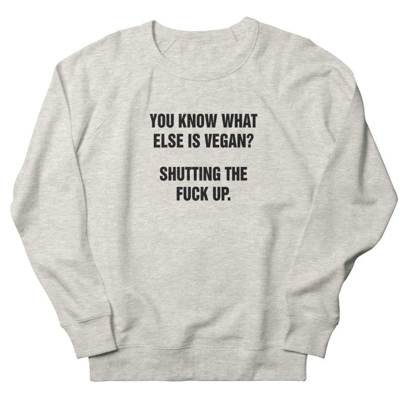 "SIDE EYE/""What Else Is Vegan"" (Black) Women's French Terry Sweatshirt by Josh Sabarra's Shop"