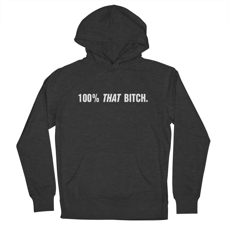 """SIDE EYE/""""That Bitch"""" (White) Women's French Terry Pullover Hoody by Josh Sabarra's Shop"""