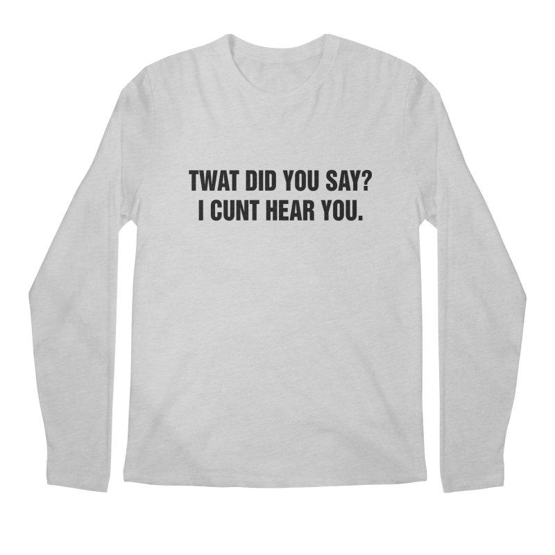 """SIDE EYE/""""Twat?"""" (Black) Men's Regular Longsleeve T-Shirt by Josh Sabarra's Shop"""