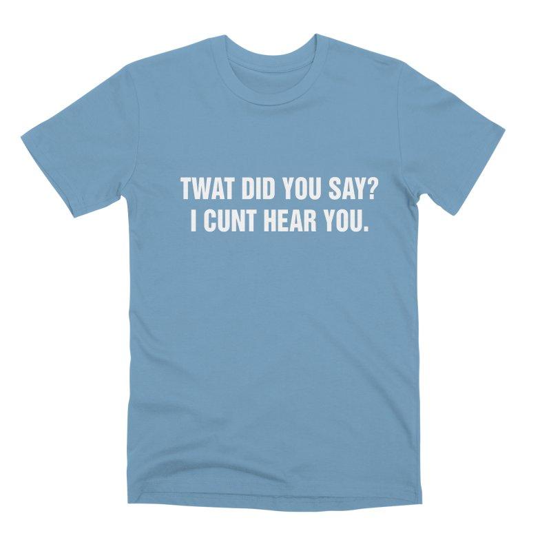 "SIDE EYE/""Twat?"" (White) Men's Premium T-Shirt by Josh Sabarra's Shop"