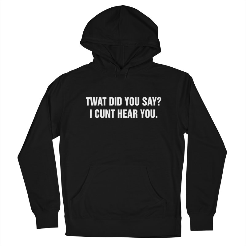 "SIDE EYE/""Twat?"" (White) Women's French Terry Pullover Hoody by Josh Sabarra's Shop"