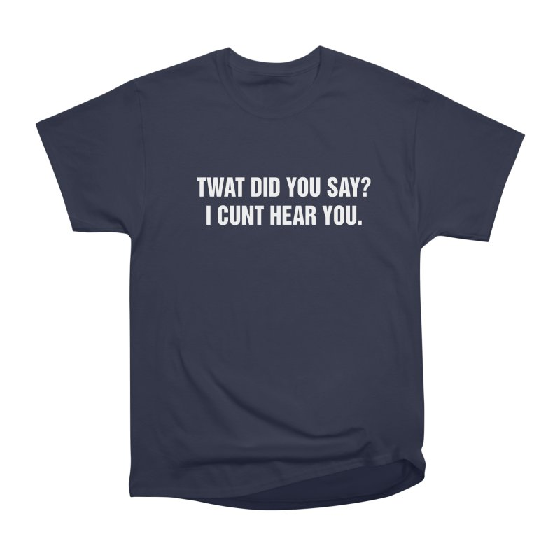 "SIDE EYE/""Twat?"" (White) Women's Heavyweight Unisex T-Shirt by Josh Sabarra's Shop"
