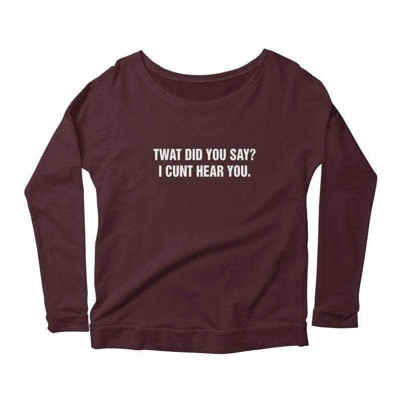 """SIDE EYE/""""Twat?"""" (White) Women's Scoop Neck Longsleeve T-Shirt by Josh Sabarra's Shop"""