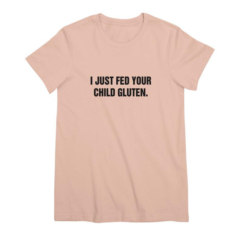 """SIDE EYE/""""Gluten"""" (Black) Women's Premium T-Shirt by Josh Sabarra's Shop"""
