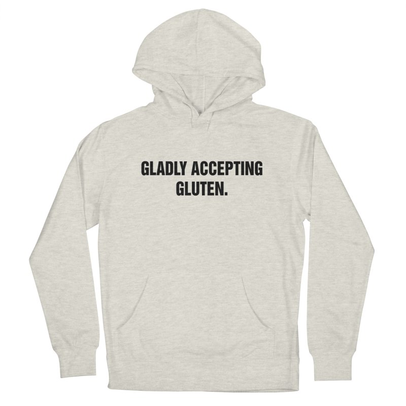 "SIDE EYE/""Accepting Gluten"" (Black) Women's French Terry Pullover Hoody by Josh Sabarra's Shop"
