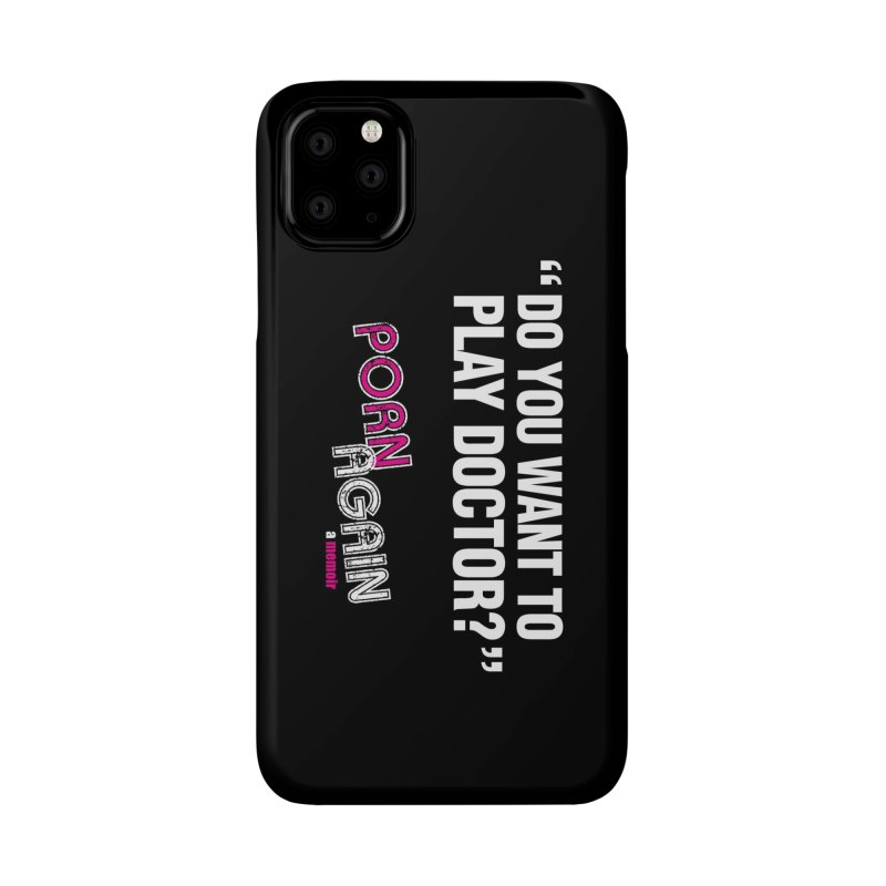 "PORN AGAIN/""Play Doctor"" (White) Accessories Phone Case by Josh Sabarra's Shop"