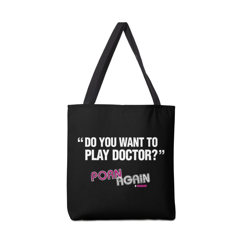 "PORN AGAIN/""Play Doctor"" (White) Accessories Tote Bag Bag by Josh Sabarra's Shop"