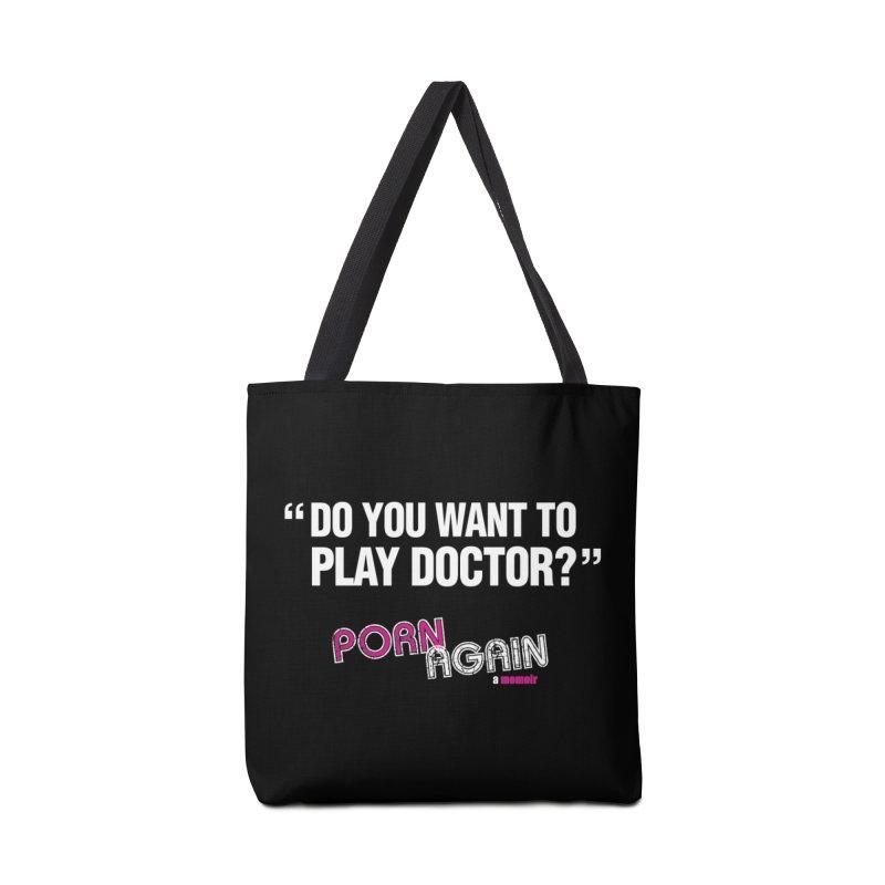 "PORN AGAIN/""Play Doctor"" (White) Accessories Bag by Josh Sabarra's Shop"