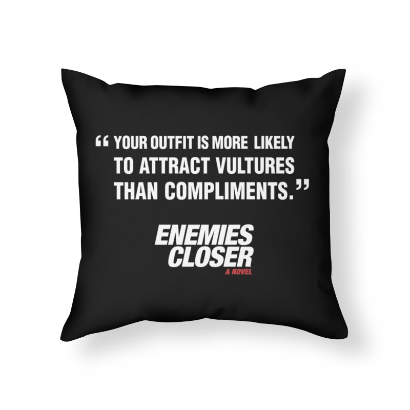 "ENEMIES CLOSER/""Vultures"" (White) Home Throw Pillow by Josh Sabarra's Shop"
