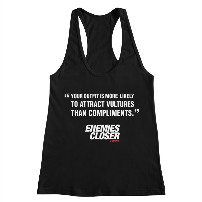 "ENEMIES CLOSER/""Vultures"" (White) Women's Racerback Tank by Josh Sabarra's Shop"