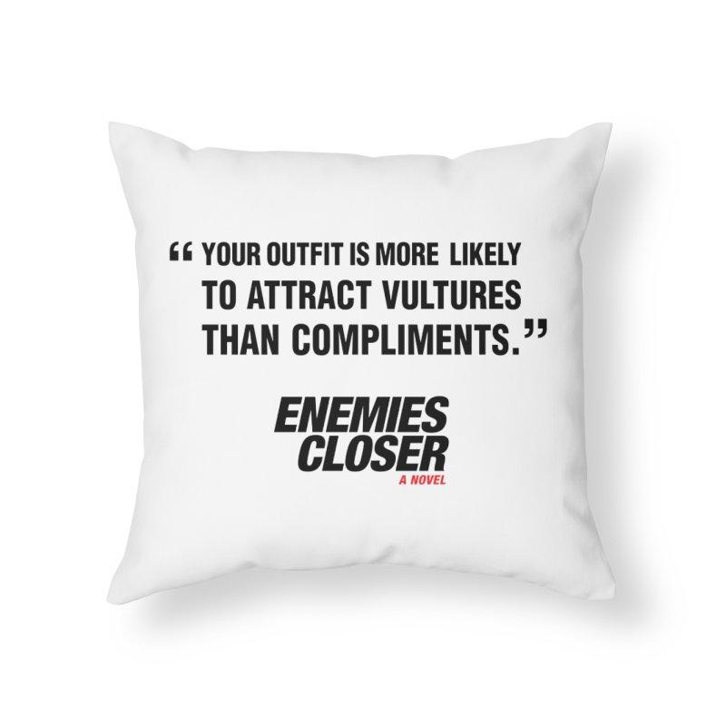 "ENEMIES CLOSER/""Vultures"" (Black) Home Throw Pillow by Josh Sabarra's Shop"