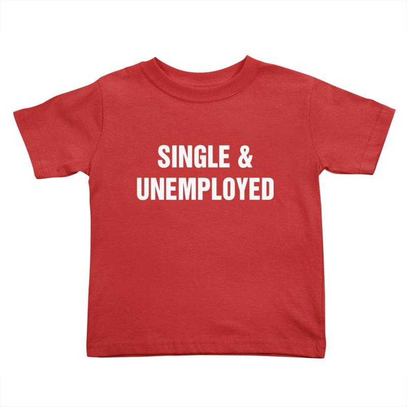 "SIDE EYE/""Single & Unemployed"" (White) Kids Toddler T-Shirt by Josh Sabarra's Shop"
