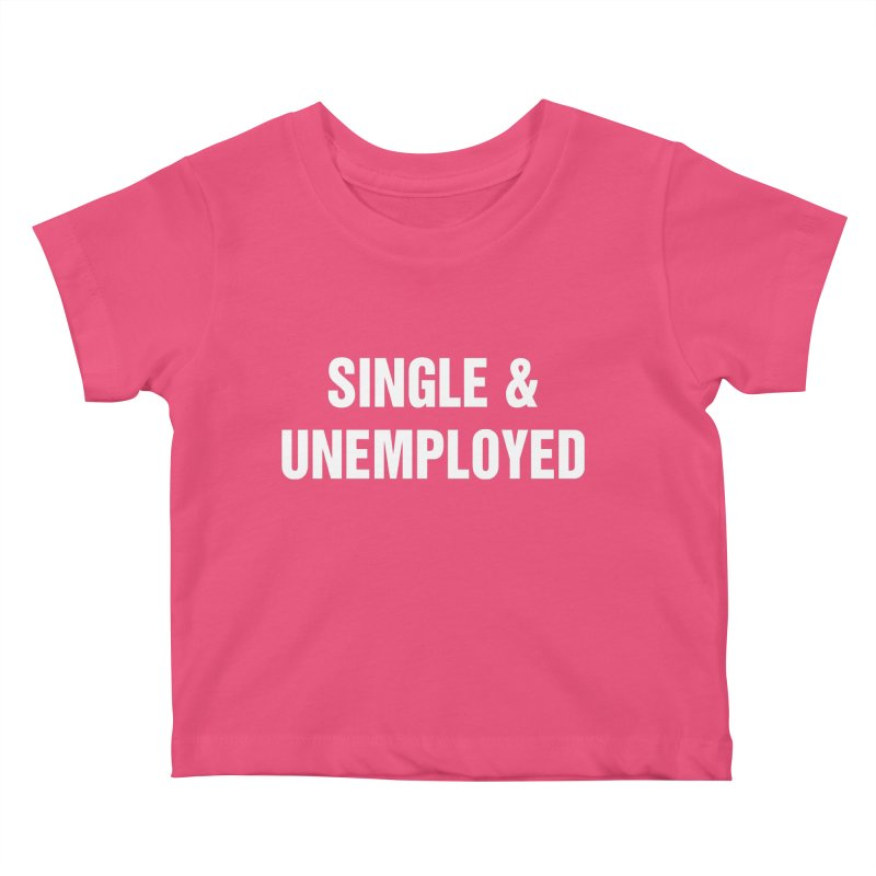 "SIDE EYE/""Single & Unemployed"" (White) Kids Baby T-Shirt by Josh Sabarra's Shop"