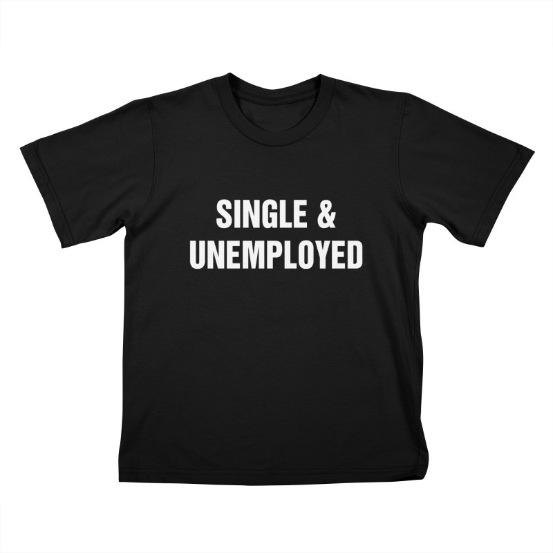 "SIDE EYE/""Single & Unemployed"" (White) Kids T-Shirt by Josh Sabarra's Shop"