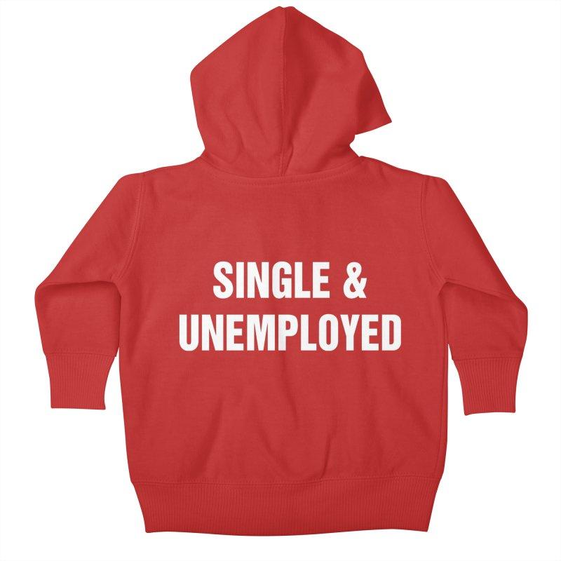"SIDE EYE/""Single & Unemployed"" (White) Kids Baby Zip-Up Hoody by Josh Sabarra's Shop"