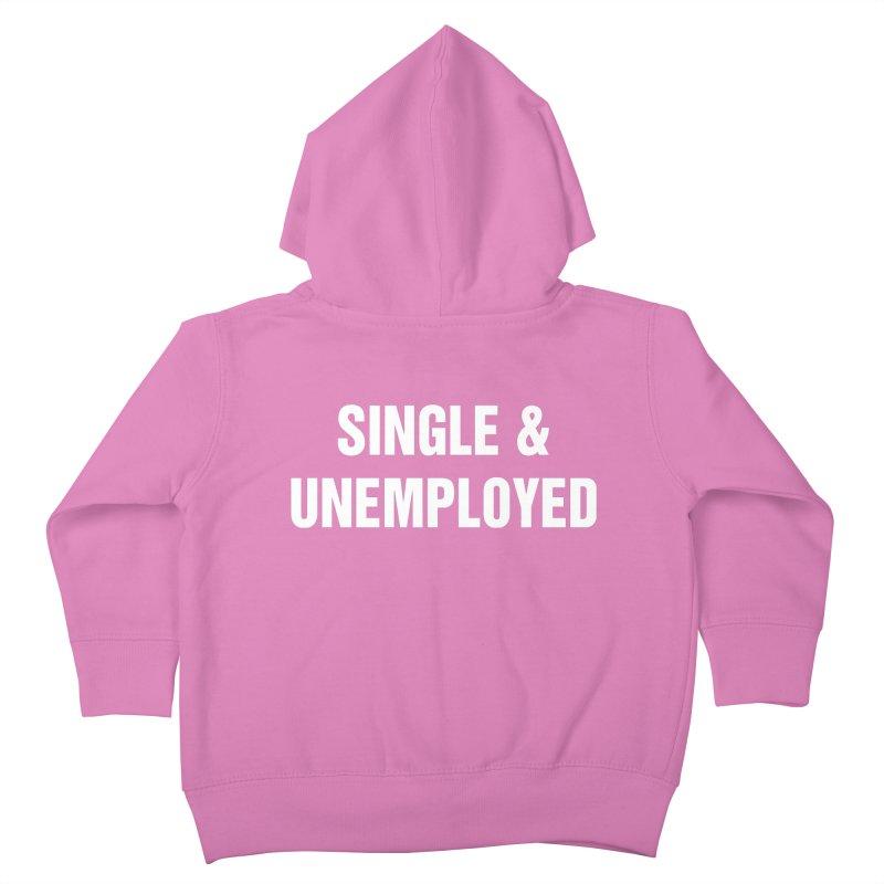 "SIDE EYE/""Single & Unemployed"" (White) Kids Toddler Zip-Up Hoody by Josh Sabarra's Shop"