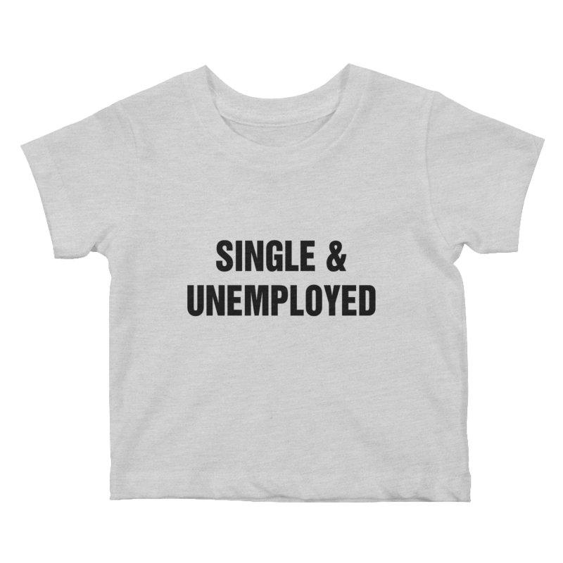 "SIDE EYE/""Single & Unemployed"" (Black) Kids Baby T-Shirt by Josh Sabarra's Shop"
