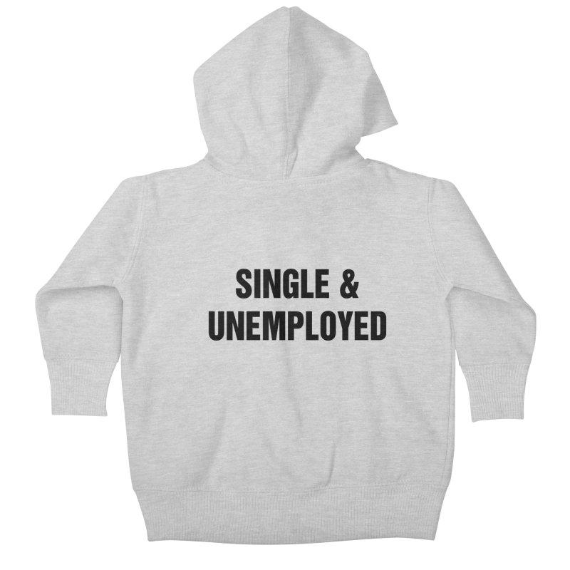 "SIDE EYE/""Single & Unemployed"" (Black) Kids Baby Zip-Up Hoody by Josh Sabarra's Shop"