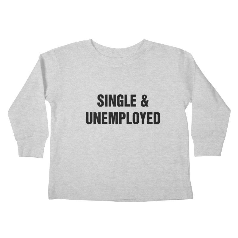 "SIDE EYE/""Single & Unemployed"" (Black) Kids Toddler Longsleeve T-Shirt by Josh Sabarra's Shop"