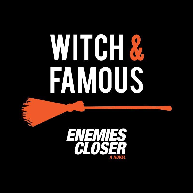 "ENEMIES CLOSER/""Witch & Famous"" (White/Orange) by Josh Sabarra's Shop"