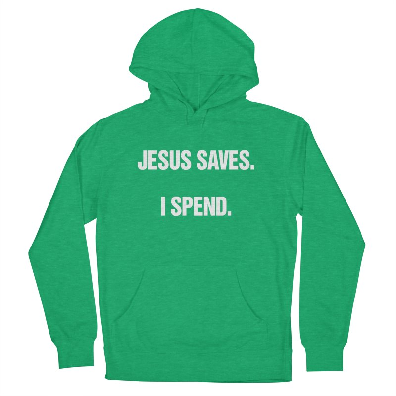 """SIDE EYE/""""Jesus Saves"""" (White) Women's French Terry Pullover Hoody by Josh Sabarra's Shop"""