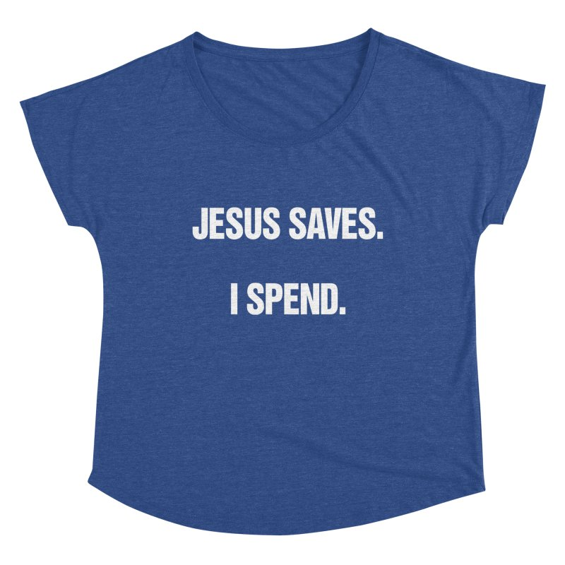 "SIDE EYE/""Jesus Saves"" (White) Women's Dolman Scoop Neck by Josh Sabarra's Shop"