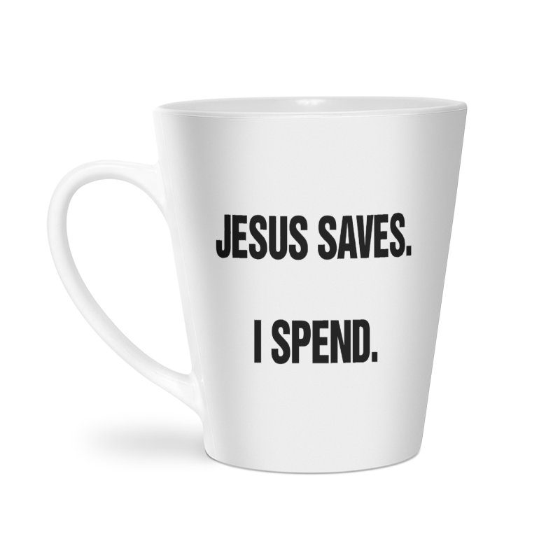 "SIDE EYE/""Jesus Saves"" (Black) Accessories Latte Mug by Josh Sabarra's Shop"