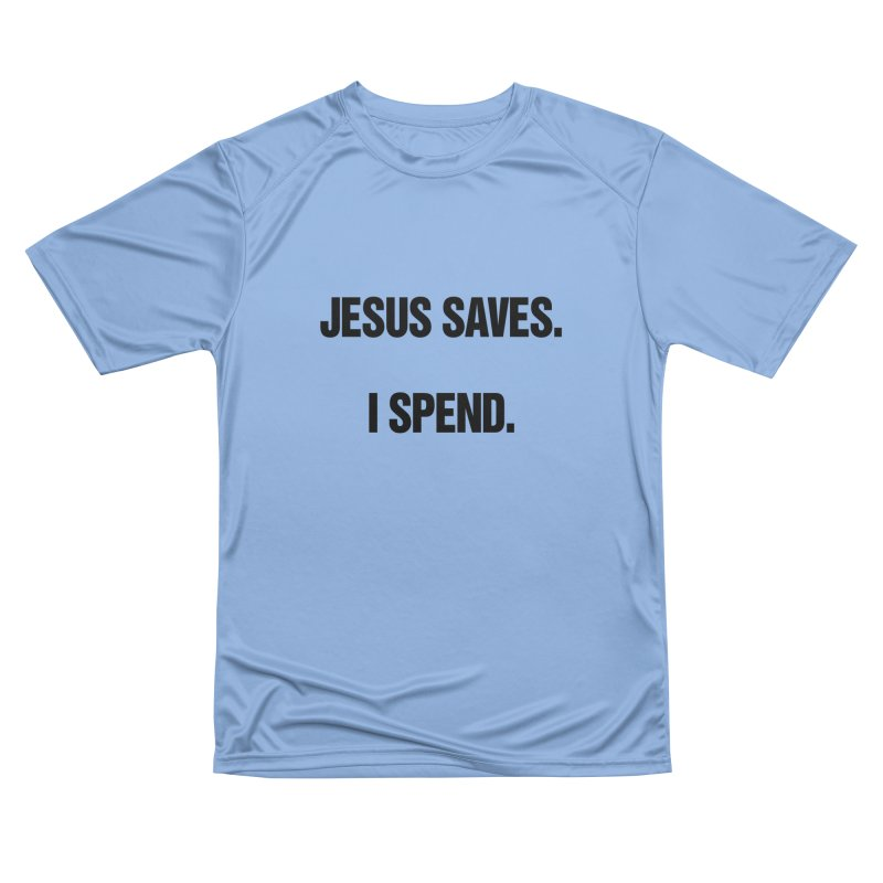 "SIDE EYE/""Jesus Saves"" (Black) Men's Performance T-Shirt by Josh Sabarra's Shop"