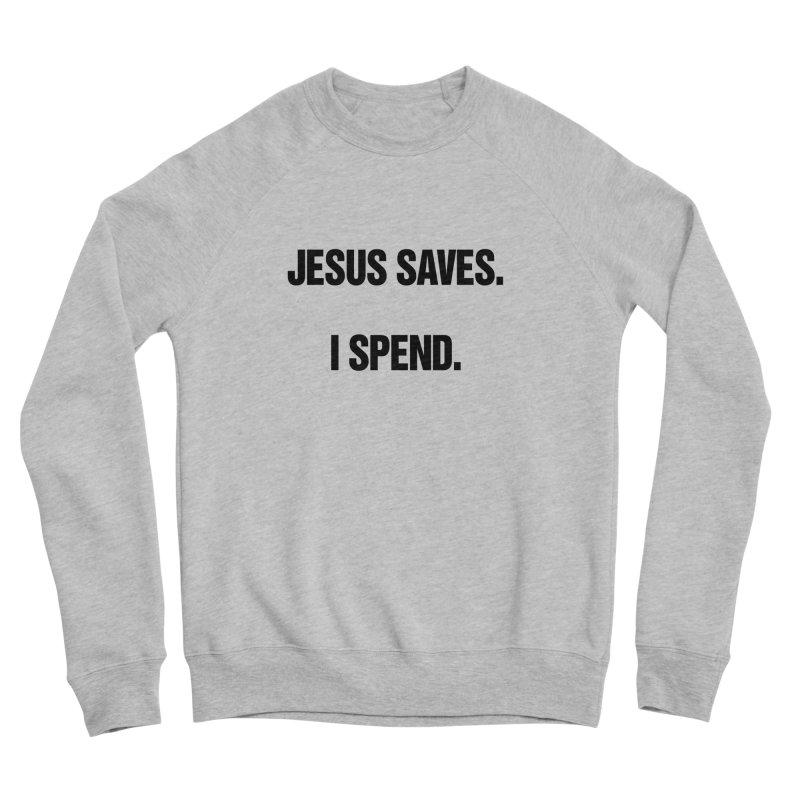 """SIDE EYE/""""Jesus Saves"""" (Black) Men's Sponge Fleece Sweatshirt by Josh Sabarra's Shop"""