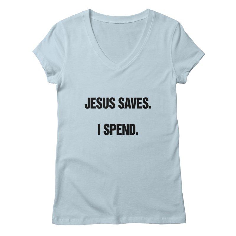 "SIDE EYE/""Jesus Saves"" (Black) Women's Regular V-Neck by Josh Sabarra's Shop"