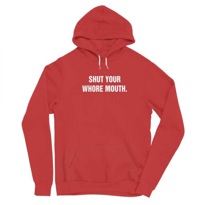 """SIDE EYE/""""Whore Mouth"""" (White) Women's Pullover Hoody by Josh Sabarra's Shop"""