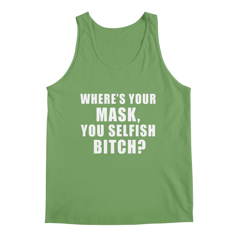 """SIDE EYE/""""Mask Bitch"""" (White) Men's Tank by Josh Sabarra's Shop"""
