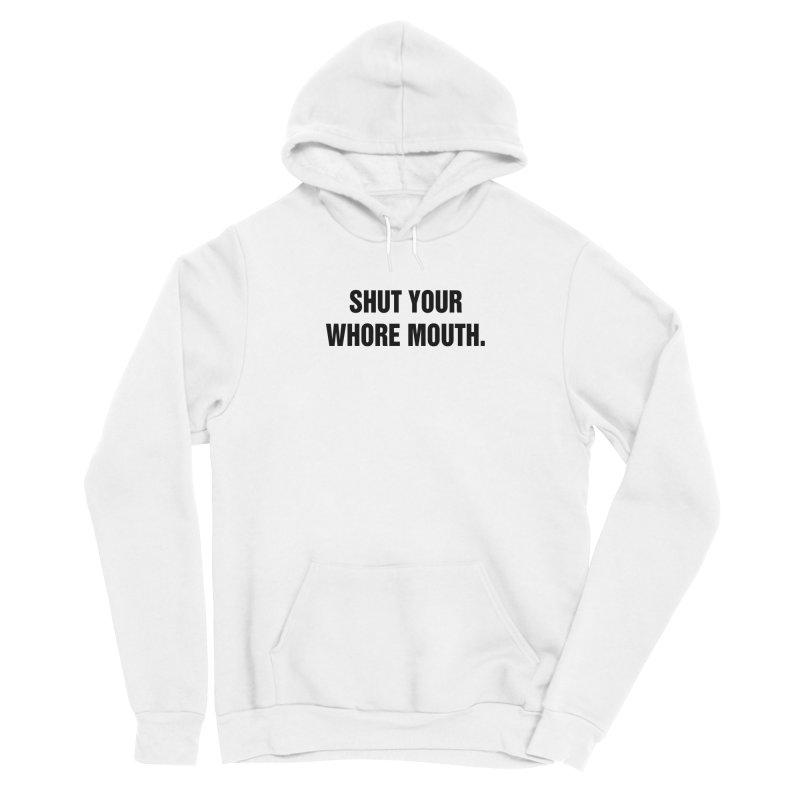 "SIDE EYE/""Whore Mouth"" (Black) Women's Pullover Hoody by Josh Sabarra's Shop"