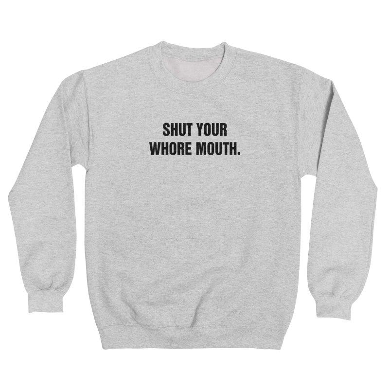 """SIDE EYE/""""Whore Mouth"""" (Black) Women's Sweatshirt by Josh Sabarra's Shop"""