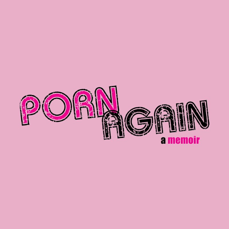 PORN AGAIN Logo (Pink/Black) Men's T-Shirt by Josh Sabarra's Shop