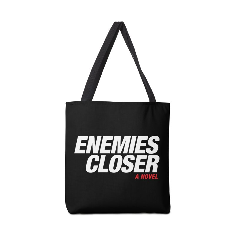 ENEMIES CLOSER Logo (White) Accessories Bag by Josh Sabarra's Shop