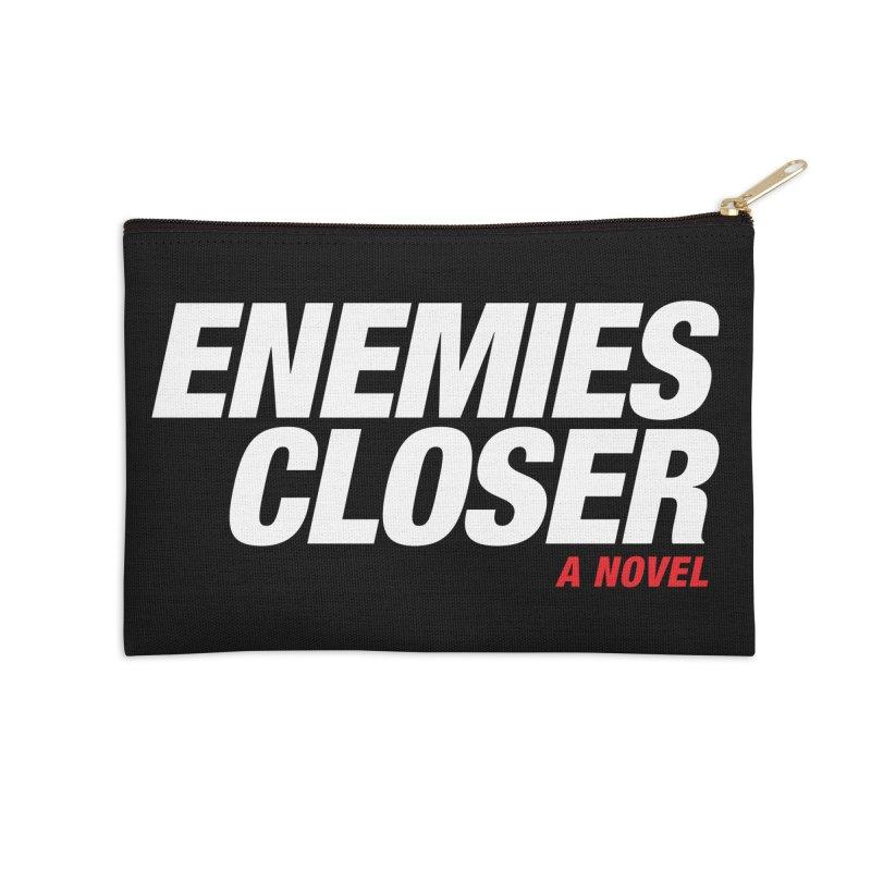 ENEMIES CLOSER Logo (White) Accessories Zip Pouch by Josh Sabarra's Shop