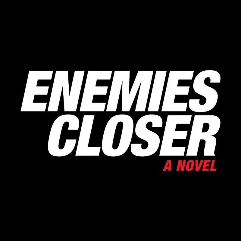 ENEMIES CLOSER Logo (White) by Josh Sabarra's Shop