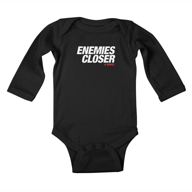 ENEMIES CLOSER Logo (White) Kids Baby Longsleeve Bodysuit by Josh Sabarra's Shop
