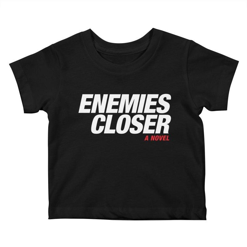 ENEMIES CLOSER Logo (White) Kids Baby T-Shirt by Josh Sabarra's Shop