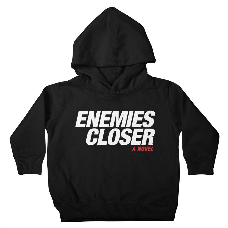 ENEMIES CLOSER Logo (White) Kids Toddler Pullover Hoody by Josh Sabarra's Shop