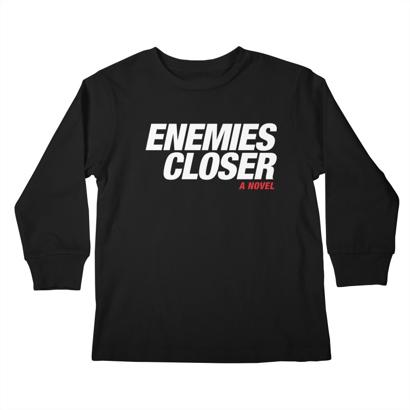 ENEMIES CLOSER Logo (White) Kids Longsleeve T-Shirt by Josh Sabarra's Shop
