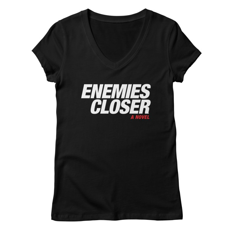 ENEMIES CLOSER Logo (White) Women's V-Neck by Josh Sabarra's Shop