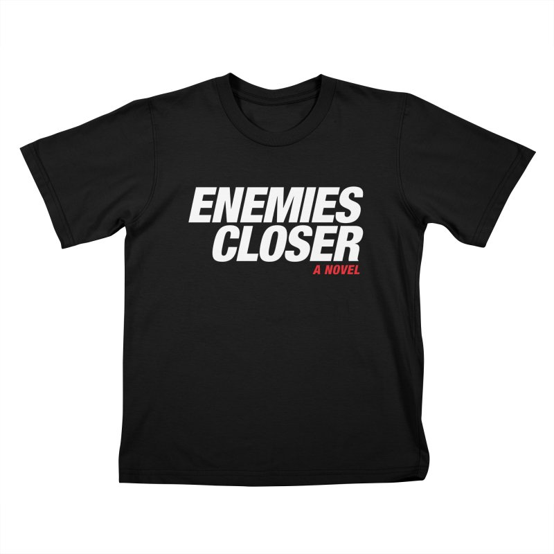 ENEMIES CLOSER Logo (White) Kids T-Shirt by Josh Sabarra's Shop