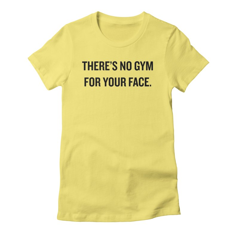 "SIDE EYE/""No Gym"" (Black) Women's Fitted T-Shirt by Josh Sabarra's Shop"