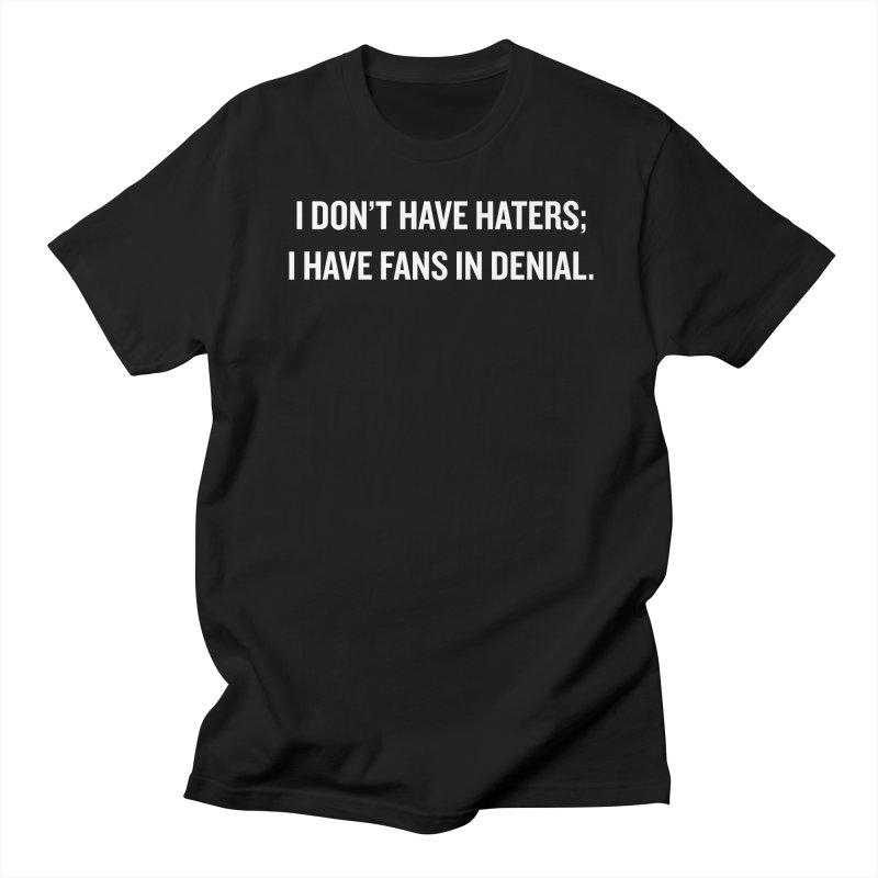 """SIDE EYE/""""Haters"""" (White) Women's Unisex T-Shirt by Josh Sabarra's Shop"""