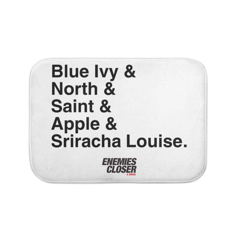"ENEMIES CLOSER/""Sriracha Louise"" (Black) Home Bath Mat by Josh Sabarra's Shop"