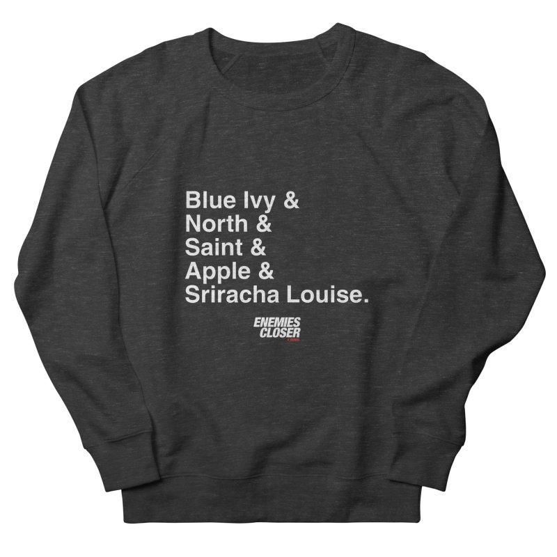 "ENEMIES CLOSER/""Sriracha Louise"" (White) Men's Sweatshirt by Josh Sabarra's Shop"