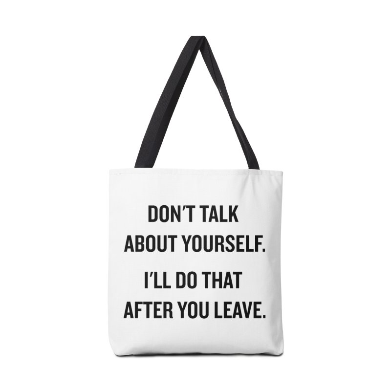 "SIDE EYE/""Talk About Yourself"" (Black) Accessories Bag by Josh Sabarra's Shop"