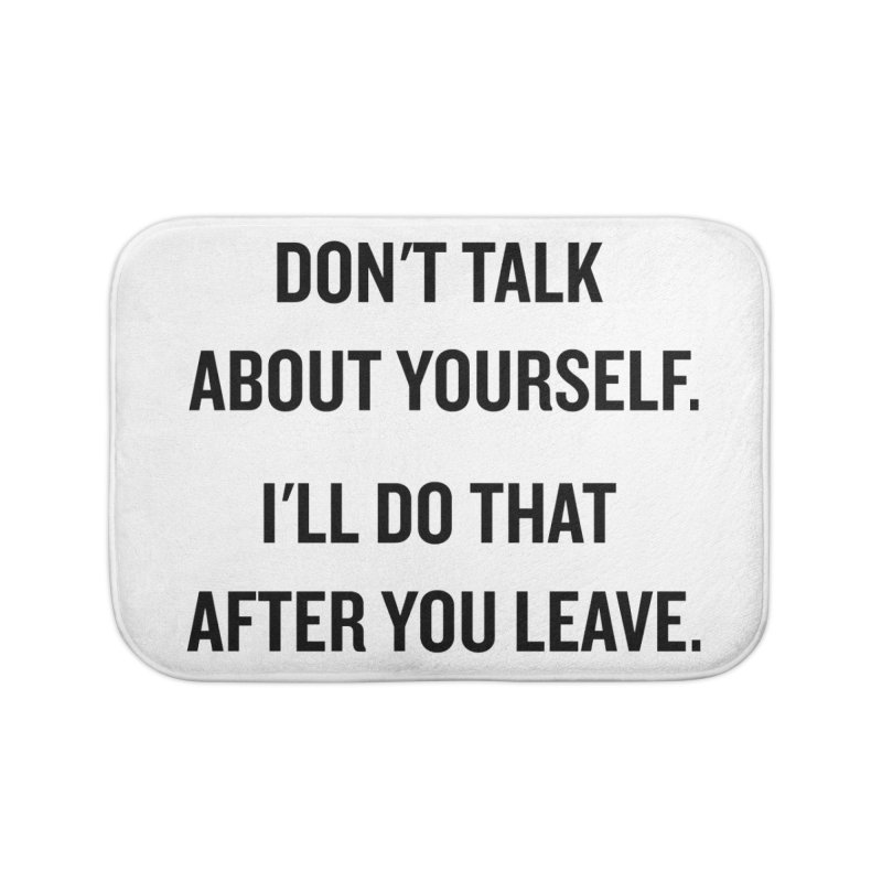 "SIDE EYE/""Talk About Yourself"" (Black) Home Bath Mat by Josh Sabarra's Shop"